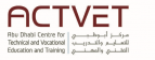 Abu Dhabi Centre for Technical and Vocational Education and Training ( ACTVET)